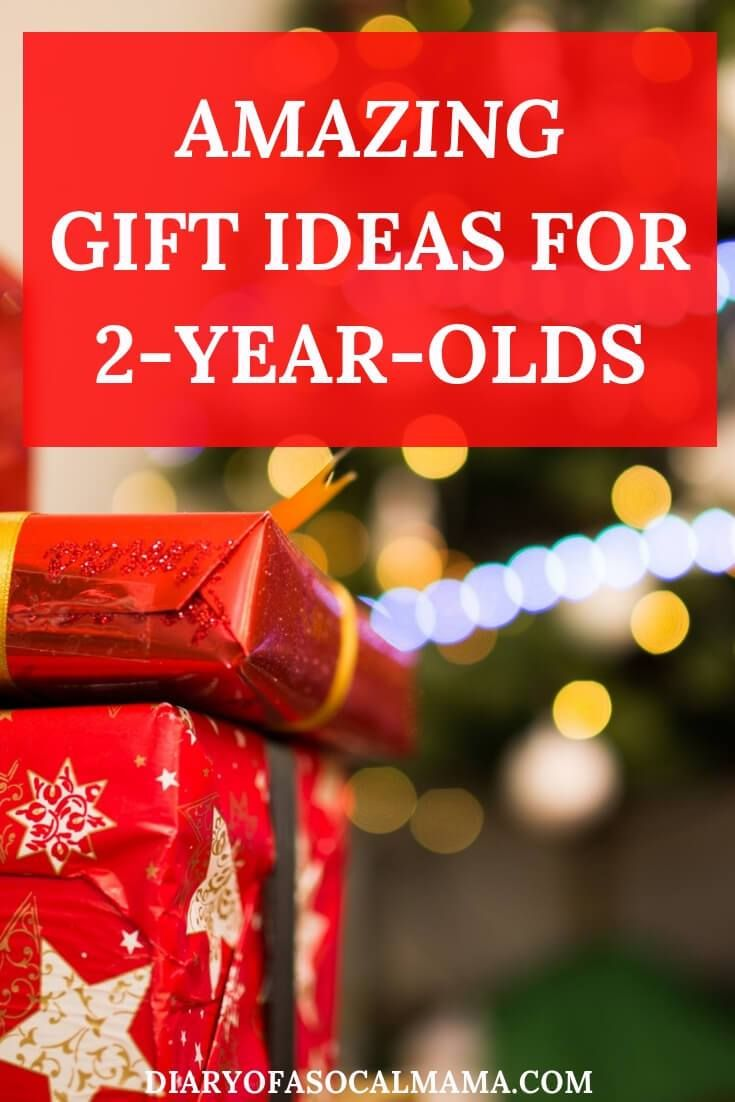 Gift Ideas For 2 Year Olds What S On Their List Diary Of A So Cal Mama Christmas Presents For Toddlers Amazing Christmas Gifts Gift Post