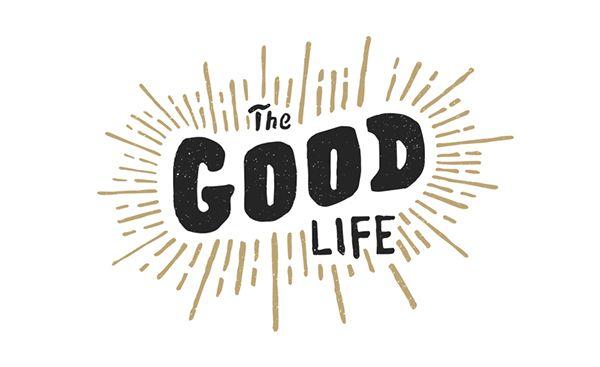The Good Life on Behance