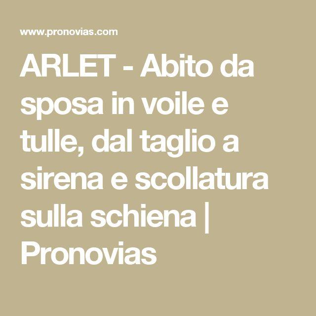 ARLET - Abito da sposa in voile e tulle, dal taglio a sirena e scollatura sulla schiena | Pronovias