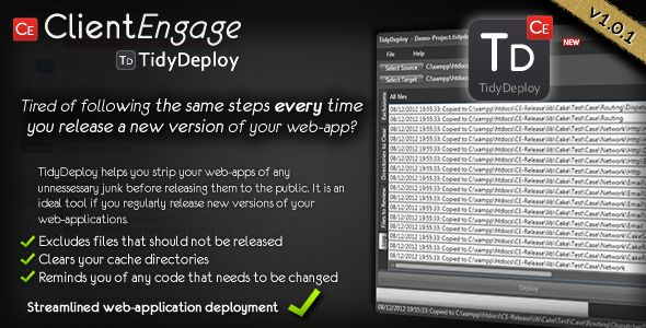 TidyDeploy - Web Application Deployment Automation   http://codecanyon.net/item/tidydeploy-web-application-deployment-automation/3739962?ref=damiamio      TidyDeploy – Automates Web-Developers' Deployment Processes  ClientEngage TidyDeploy is a Windows based application which automates the steps you usually need to follow every time you release a new web-application. TidyDeploy will follow your instructions: for example, it will delete cache files, delete files only needed for development…