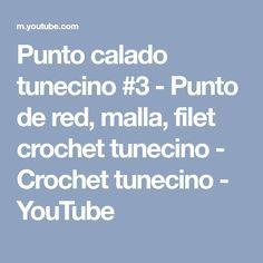 Punto calado tunecino #3 - Punto de red, malla, filet crochet tunecino - Crochet tunecino - YouTube