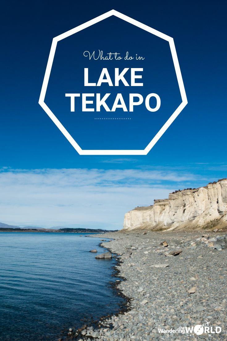 Things to do in Lake Tekapo, New Zealand - Wandering the World