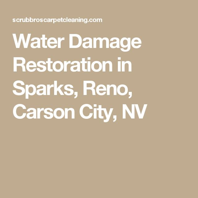 Water Damage Restoration in Sparks, Reno, Carson City, NV