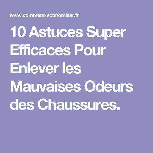 10 Astuces Super Efficaces Pour Enlever les Mauvaises Odeurs des Chaussures.