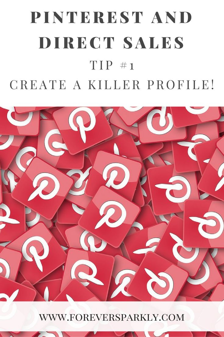 First tip to grow your direct sales business using Pinterest, Create a Killer…