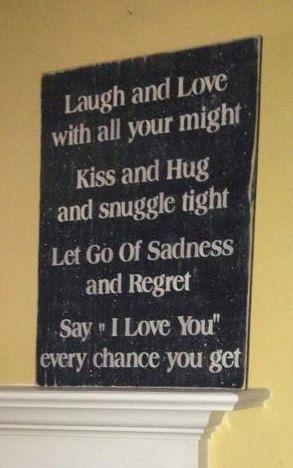 Like the saying. X Large Primitive Wood Sign Laugh & Love by MasonDixonLineSignCo, $34.99