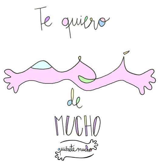 Láminas Positivas de QuiéreteMucho: Te quiero ASÍ de mucho... ----} @quieretemucho_