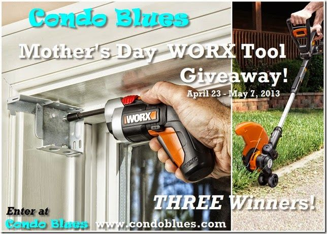 Condo Blues partnered with WORX to give away one (1) 20V Grass Trimmer and two (2) WORX XTD Extended Reach Drivers to three (3) lucky winners!  You don't need to be a mom or give it to your mom if the mystical and magical random number generator picks your name as a winner. Guy readers it's 100% OK and encouraged for you to enter too!