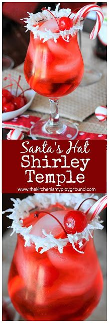 Santa's Hat Shirley Temple ~ Let the kids in on the special Christmas drink fun with this festive mocktail!