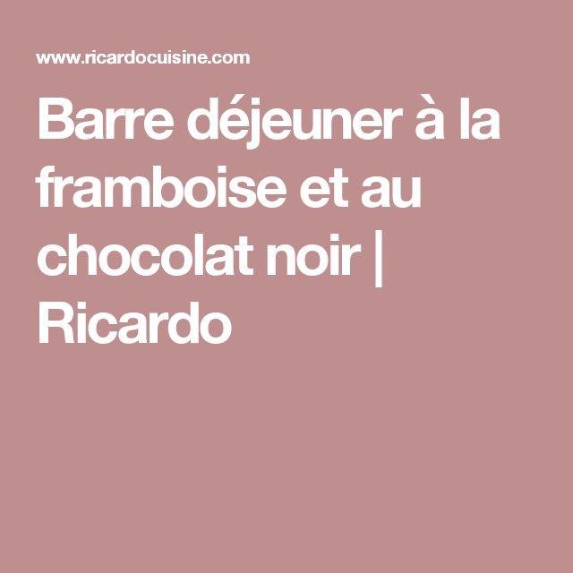 Barre déjeuner à la framboise et au chocolat noir | Ricardo