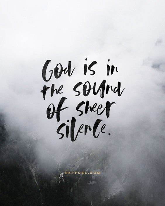 God is in the sound of sheer silence... <<CLICK THE IMAGE TO KEEP READING THE DEVOTION>>