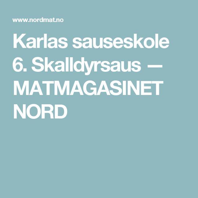 Karlas sauseskole 6. Skalldyrsaus — MATMAGASINET NORD