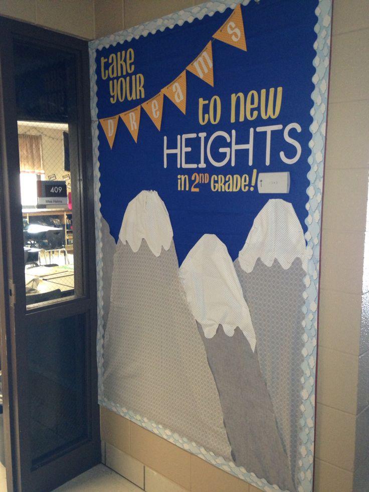 #DreamBig #AimHigh mountain themed bulletin board. 2nd grade 2015-2016