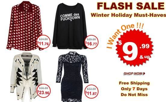 Super slim price flash sale! Only 7 days! The winter holiday must-haves collection! $9.99 up! Comment under the product, and get a chance to win a free one. Already started! Don't miss, girls! Go: http://www.romwe.com/flashsale/activeleft?active_id=177%3FPardonnemoicecaprice  And there's also The 4th Anniversary Celebration Week 2 The link: http://www.romwe.com/The-4th-Anniversary-Celebration-Week-2-c-364.html