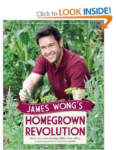 James Wong's Homegrown Revolution [Hardcover]