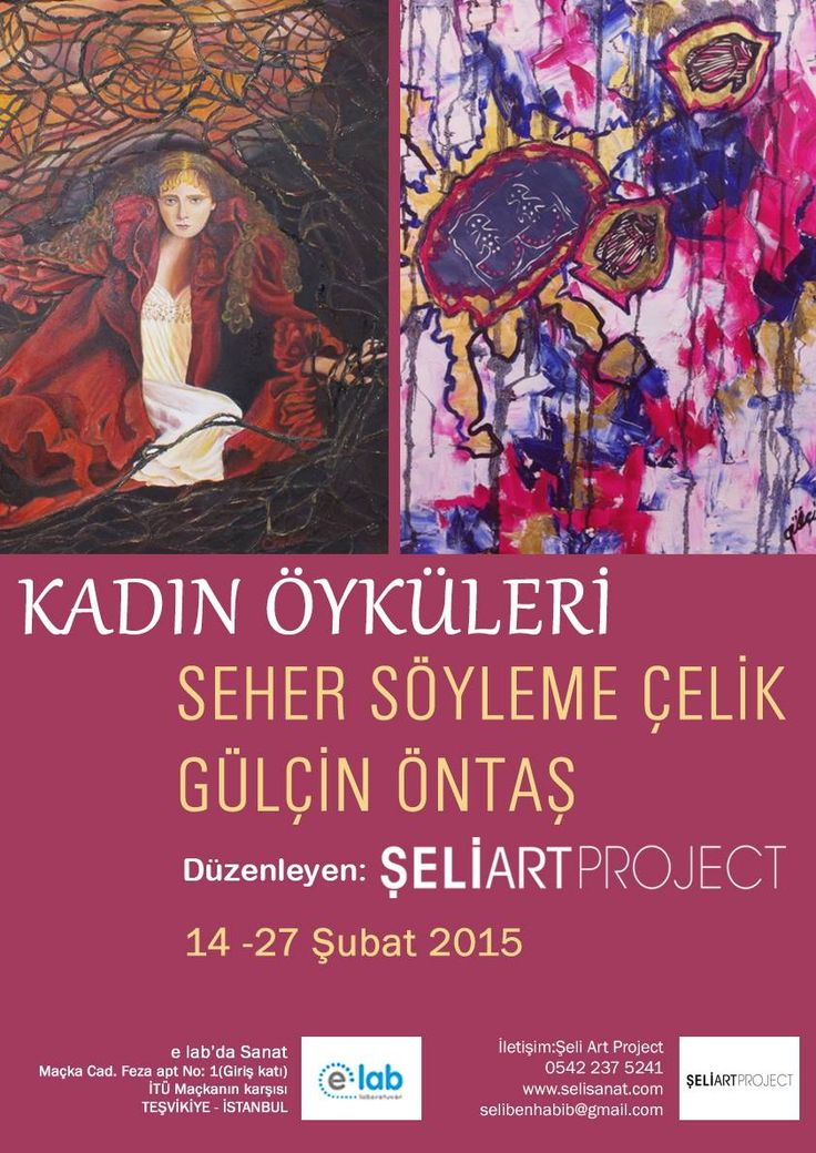 #SERGİ : 'KADIN ÖYKÜLERİ'  14 - 27 Şubat 2015 e lab #Maçka  Sanatı günlük hayatımıza dahil eden, kent hayatına estetik çözümler öneren #Şeli #Art Project kapsamında açılan sergiler 'Her yerde sanat' sloganıyla etkinliklerine devam ediyor. Devamı için; http://on.fb.me/1Fs8WV3  elab'da sanat hakkında detaylı bilgi için; http://bit.ly/1vB3wi2  #sanat #elab #kadın #kadınöyküleri