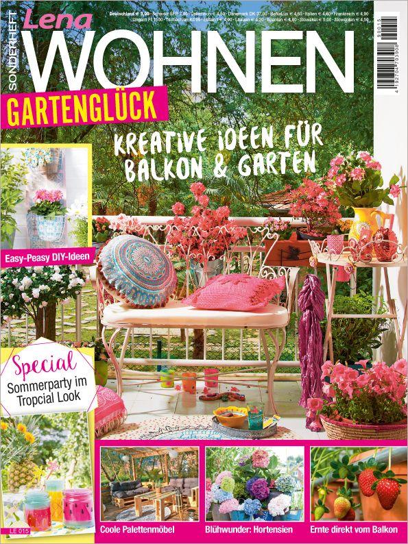 Lena Wohnen Sonderheft Le 015 Gartengluck Kreativ Garten Gartenparty
