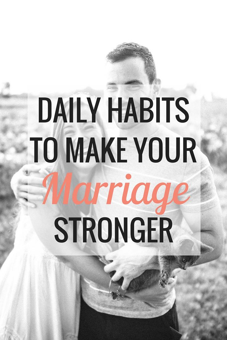 Daily Habits to Make Your Marriage Stronger