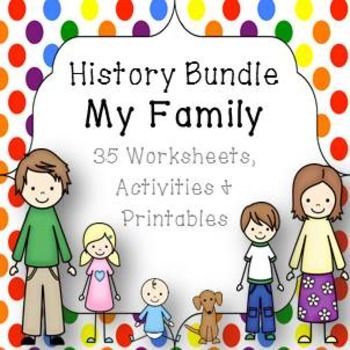 History Bundle  My Family; 35 Worksheets, Activities & Printables K-2 ACARAThe History Bundle covers the role of family and familiarises students with family titles (mother, father etc.) and the role each family member within that family.The pack contains 35 worksheets, activities, instructions and printables suitable for the K-2 classroom with content easily modified for differentiation.