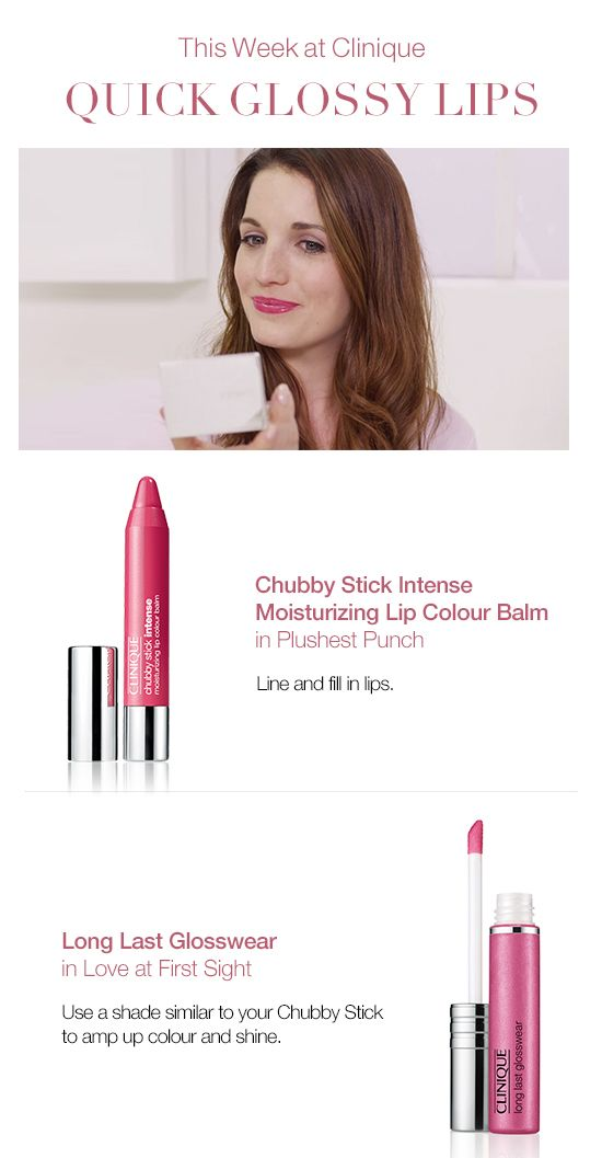 How to get quick glossy lips that last long: Line and fill in lips with Clinique Chubby Stick Intense Moisturizing Lip Colour Balm. Layer on Clinique Long Last Glosswear to amp up color and shine.