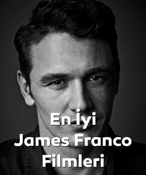 En iyi James Franco filmleri