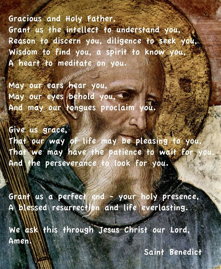 Prayer of St. Benedict @ Ad Fontes: Returning to the Sources of Wisdom & Inspiration