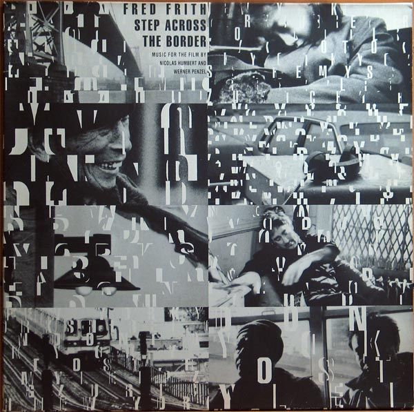 Fred Frith Step Across the Border album cover