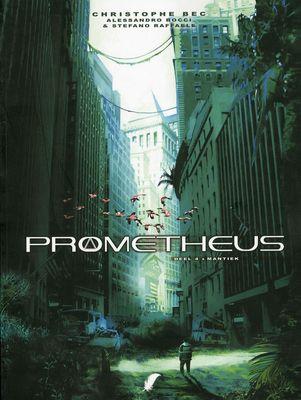 Prometheus: 4. Mantiek