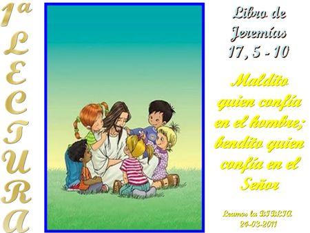 LECTURAS DEL DIA: Lectura y Liturgia del 20 de Marzo de 2014