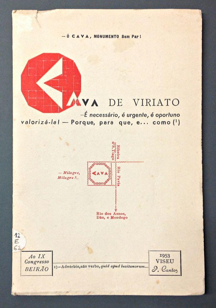 Cava de Viriato (1953) Paulo de Cantos Tip. Liga dos Combatentes da Grande Guerra