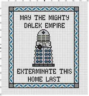 May the Mighty Dalek Empire Destroy this home last. Good Housewarming gift for the whovian in your life! Modern cross stitch pattern is designed