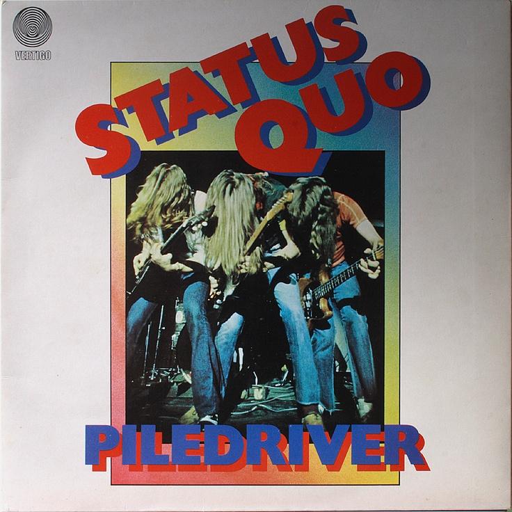 Status Quo - Piledriver 1972
