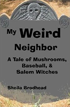 "In ""My Weird Neighbor"" (2014), Shelia Brodhead tells the tale of eleven year old Jenkins and his encounters with the new kid in the neighborhood. The last thing Jenkins wants to do is go on a field trip to boring old Salem, Massachusetts, especially with his project partner, the weird new kid who moved next door. Jenkins never expected what happened next to occur. Can the boys prove that something is wrong about the trials? CCSS.ELA-Literacy.RL.6.1-6.6, 6.9"