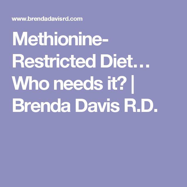 Methionine- Restricted Diet… Who needs it? | Brenda Davis R.D.