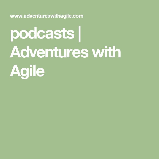 podcasts |  Adventures with Agile