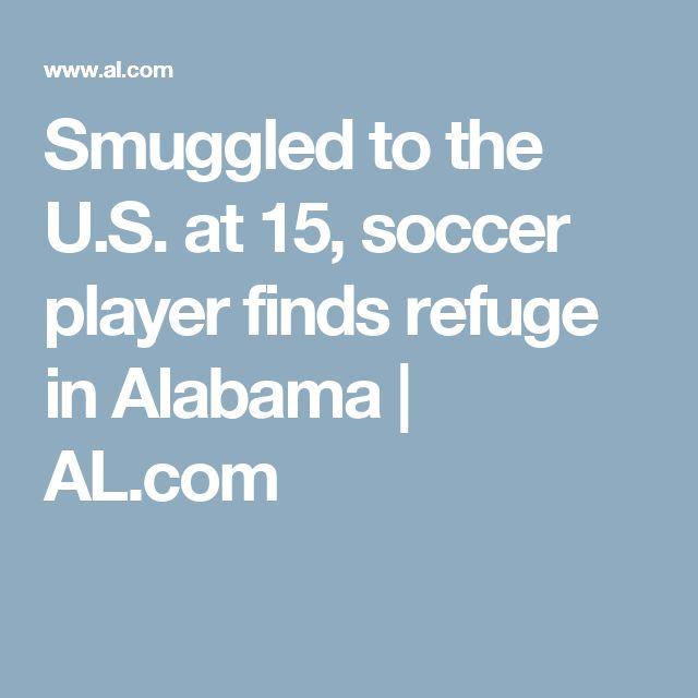 Smuggled to the U.S. at 15, soccer player finds refuge in Alabama |       AL.com