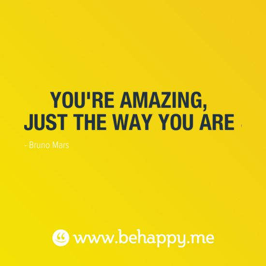 You Re Amazing: YOU'RE AMAZING, JUST THE WAY YOU ARE