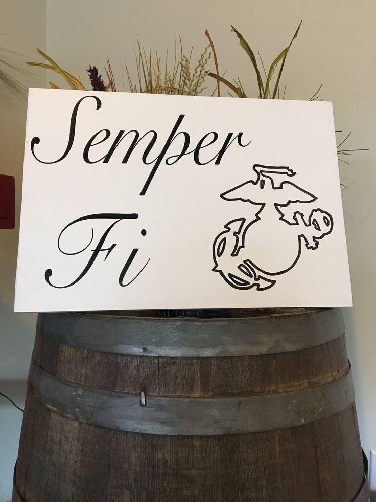 Semper Fi /Marine  / Always Faithful / USMC / The Few The Proud by RusticTreasureGarage on Etsy https://www.etsy.com/listing/541497126/semper-fi-marine-always-faithful-usmc