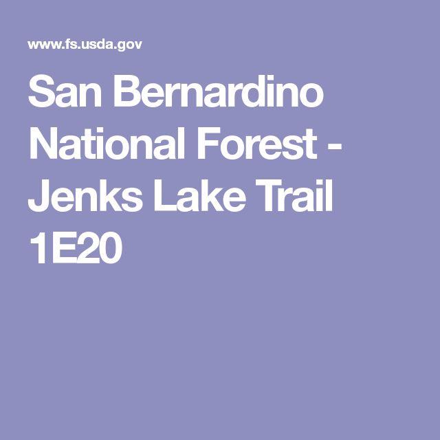 San Bernardino National Forest - Jenks Lake Trail 1E20