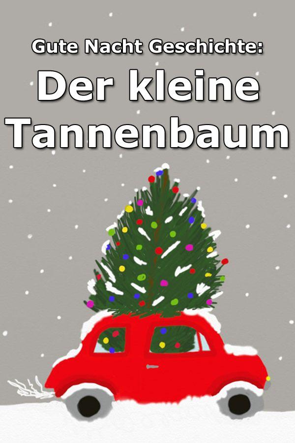 Der kleine Tannenbaum – Gute Nacht Geschichte über den schönsten Tannenbaum aller Zeiten