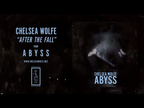 """Chelsea Wolfe - """"After The Fall"""" (Official Audio) - YouTube"""