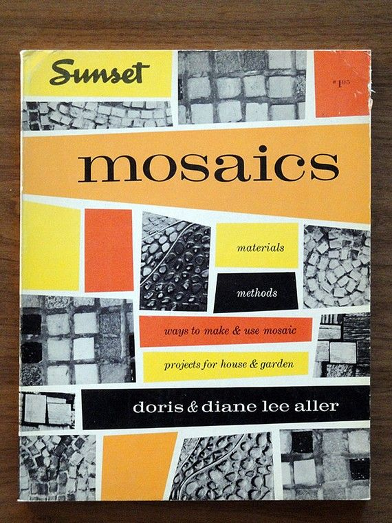 Mosaics From Sunset 1964 I Love The Designs Used For Books These Are Wonderful Examples Of Contemporary Style