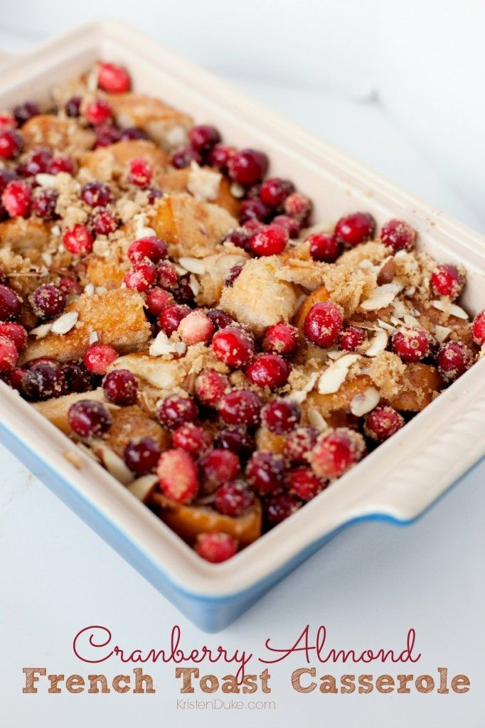 Cranberry Almond French Toast Casserole - a delish treat perfect for the holiday season | KristenDuke.com