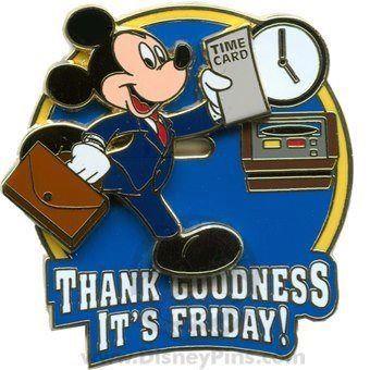 Disney - Thank Goodness It's Friday! TGIF