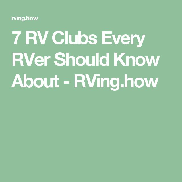 7 RV Clubs Every RVer Should Know About - RVing.how