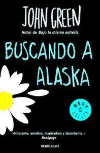 Buscando a Alaska, de John Green Una reseña de Ana Segarra Editorial DeBolsillo http://www.librosyliteratura.es/buscando-a-alaska.html
