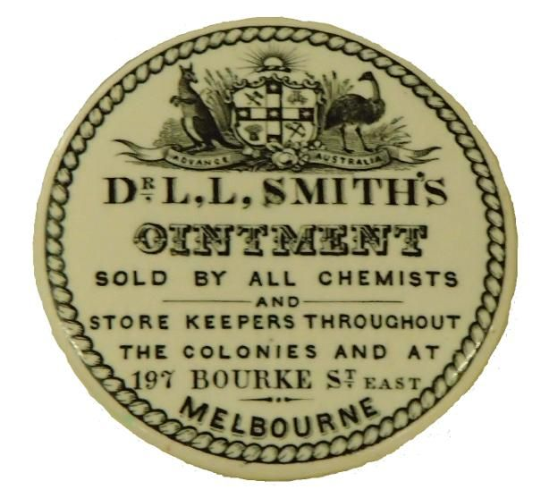 DR L,L, SMITH'S OINTMENT SOLD BY ALL CHEMISTS AND STORE KEEPERS THROUGHOUT THE COLONIES AND AT 197 BOURKE ST EAST MELBOURNE CERAMIC LID
