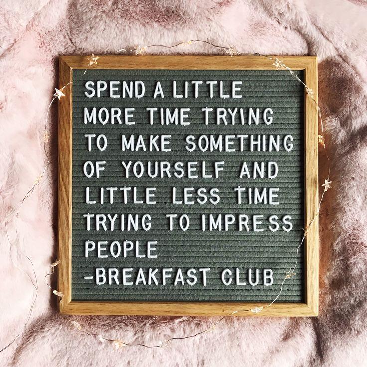 Breakfast Club Quote #letterboard #letterboardquotes #breakfastclub