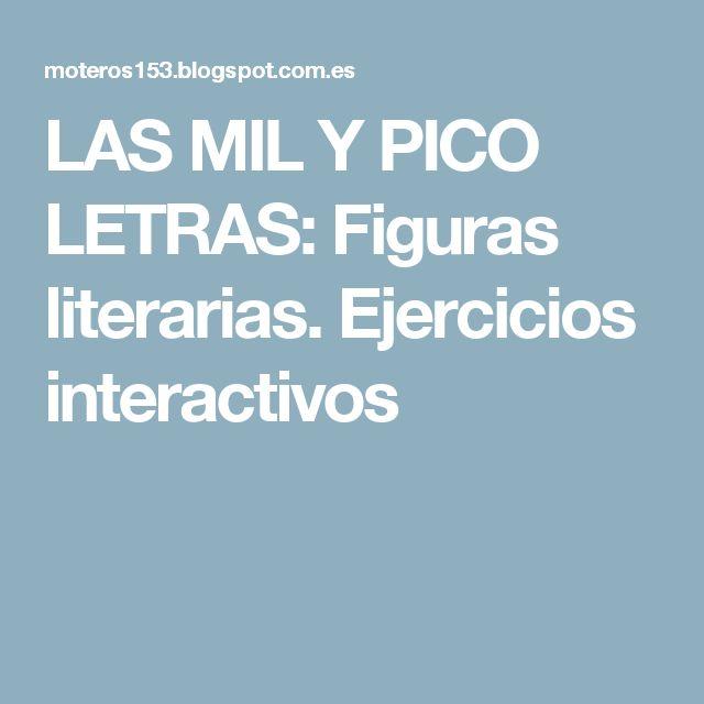 LAS MIL Y PICO LETRAS: Figuras literarias. Ejercicios interactivos