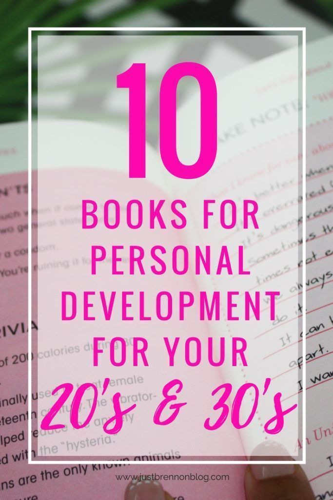 10 Books I Love For Personal Development For Your 20 S And 30 S Self Development Books Best Self Help Books Books For College Students